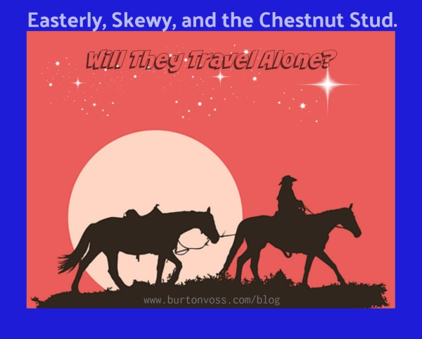Easterly and Horses
