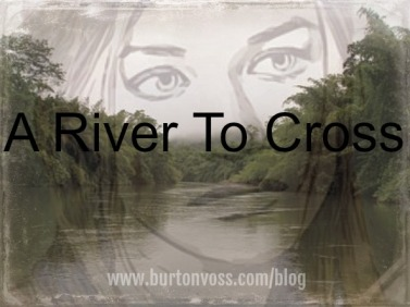 River To Cross