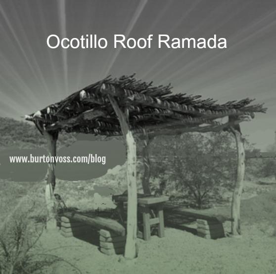 Four pole ramada with an ocotillo roof.